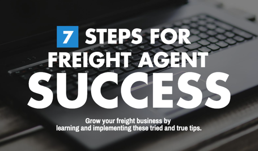 7 Steps for Freight Agent Success
