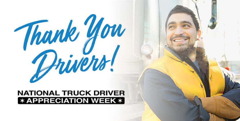 national truck driver appreciation week thank you drivers