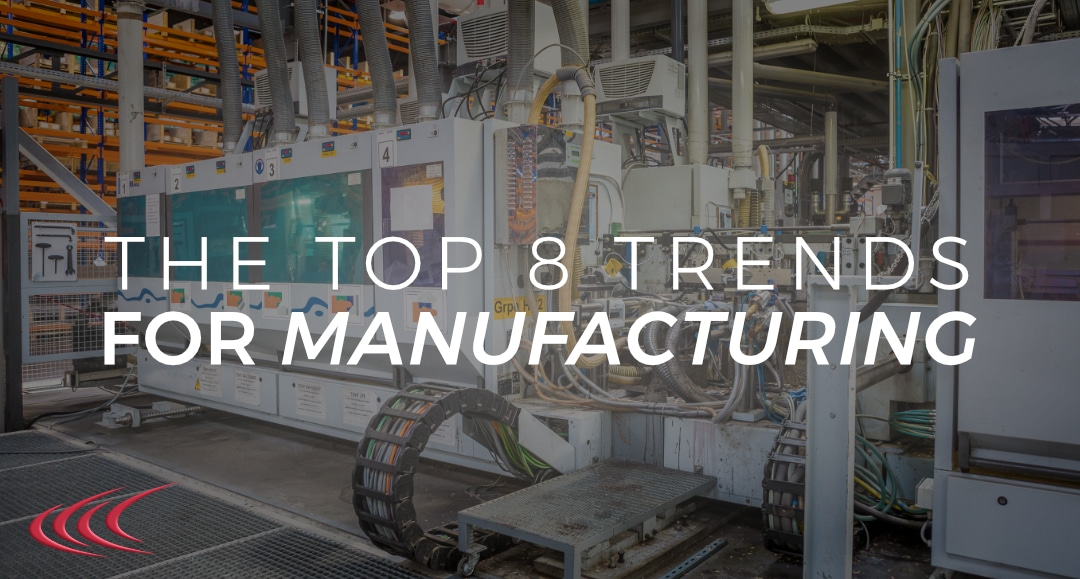 2018 Manufacturing Trends