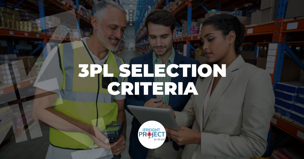 3PL Selection Criteria