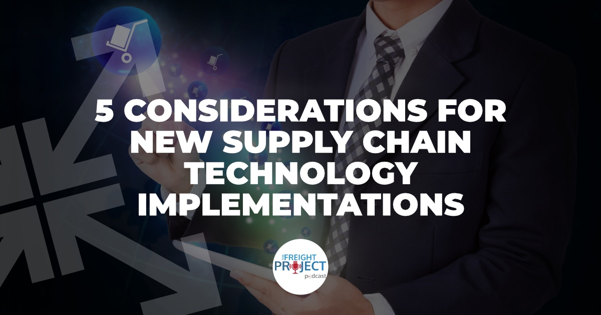 5 Considerations for New Supply Chain Technology Implementations
