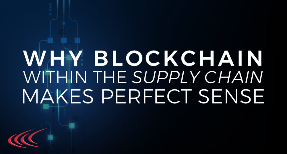 Blockchain Within The Supply Chain