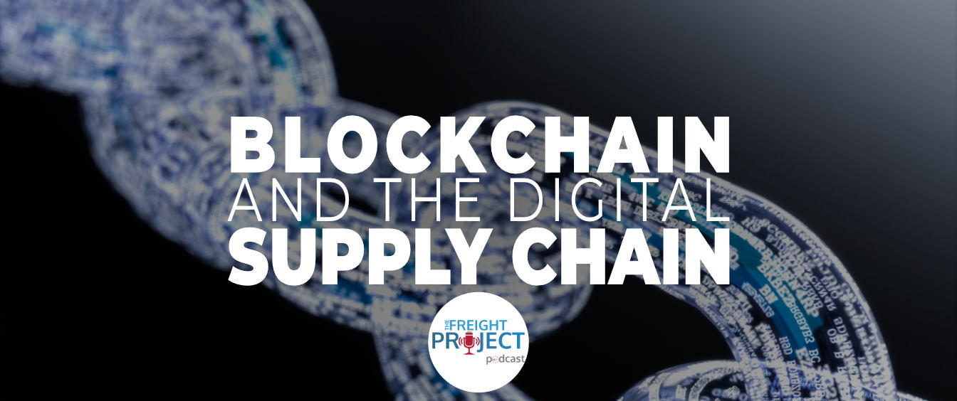 Blockchain and The Digital Supply Chain