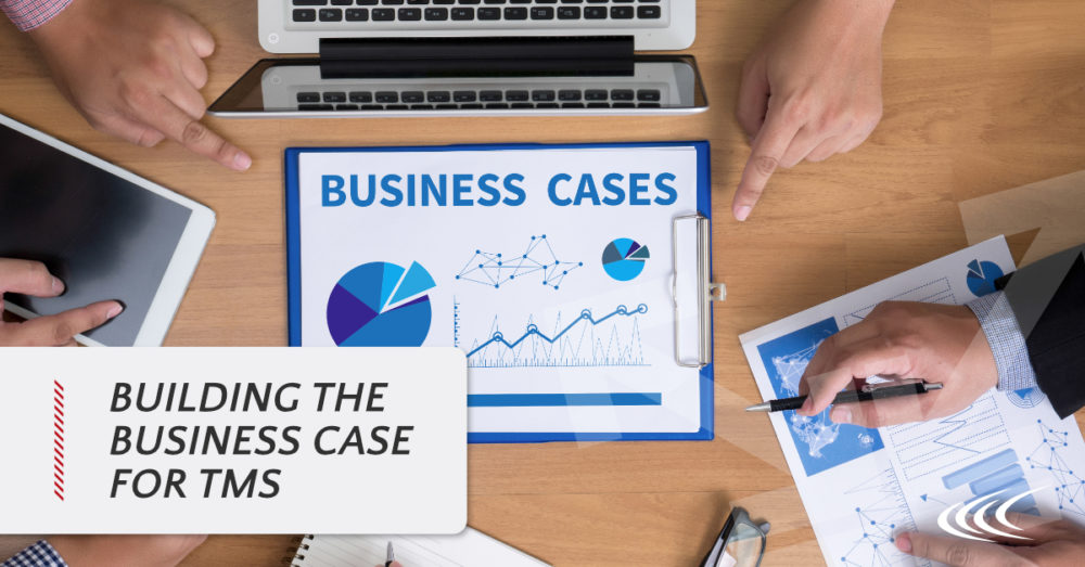 Business Case for TMS