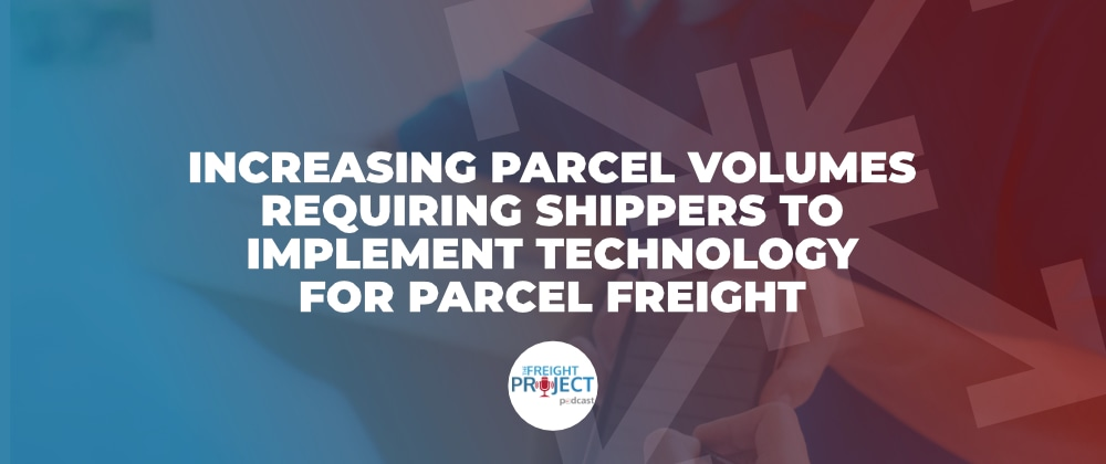 Technology for Parcel Freight