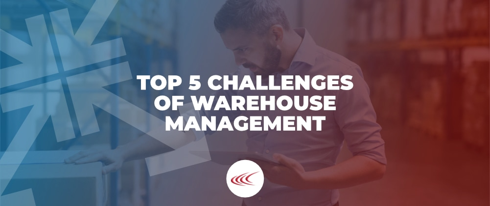 Challenges of Warehouse Management