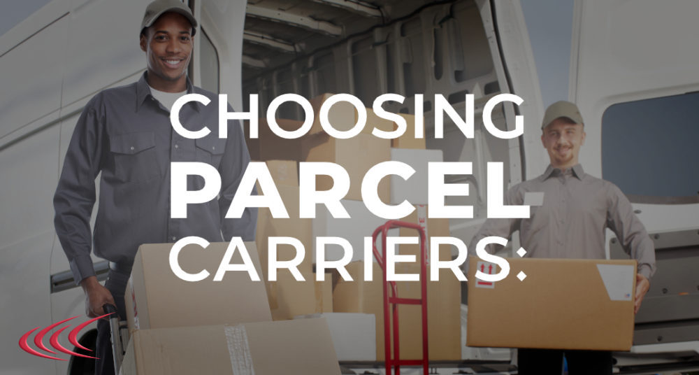 Choosing Parcel Carriers
