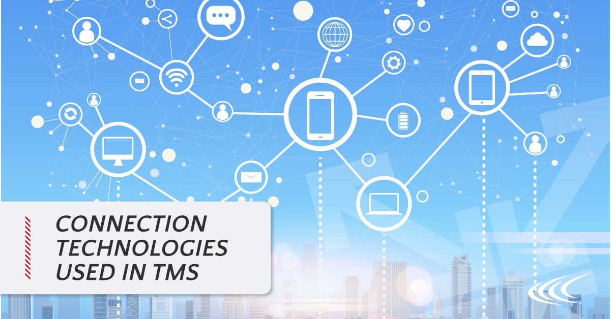Connection Technologies used in TMS