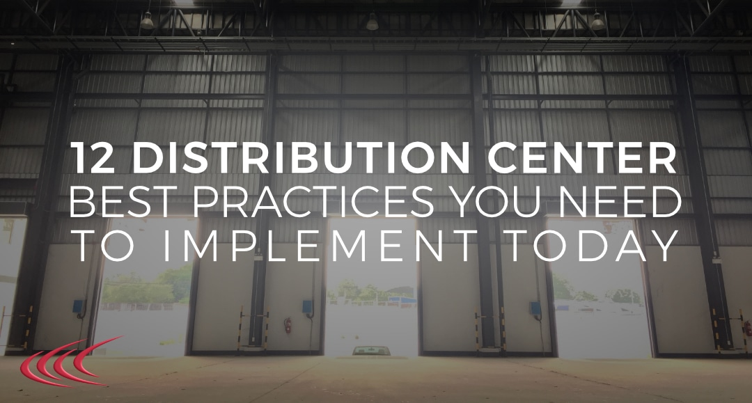 Distribution Center Best Practices