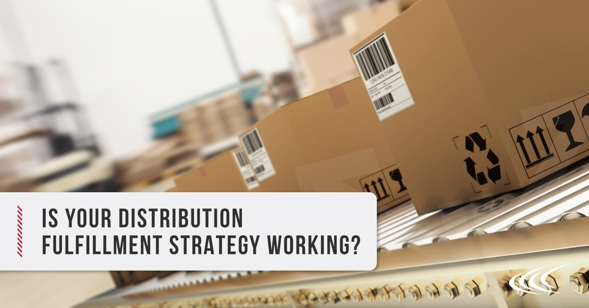 Distribution Fulfillment Strategy
