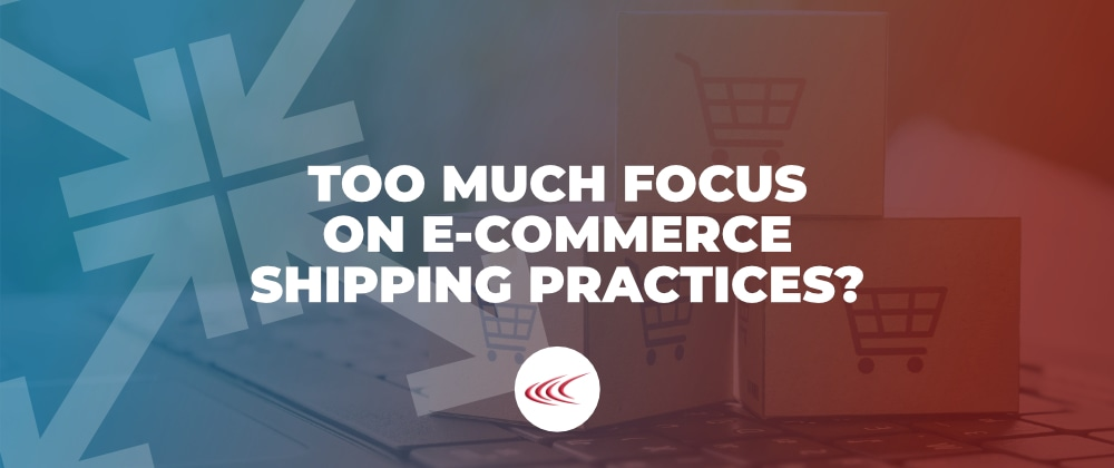 E-Commerce Shipping Practices