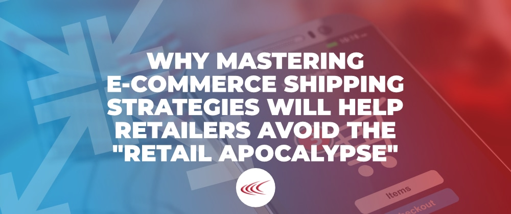 E-Commerce Shipping Strategies