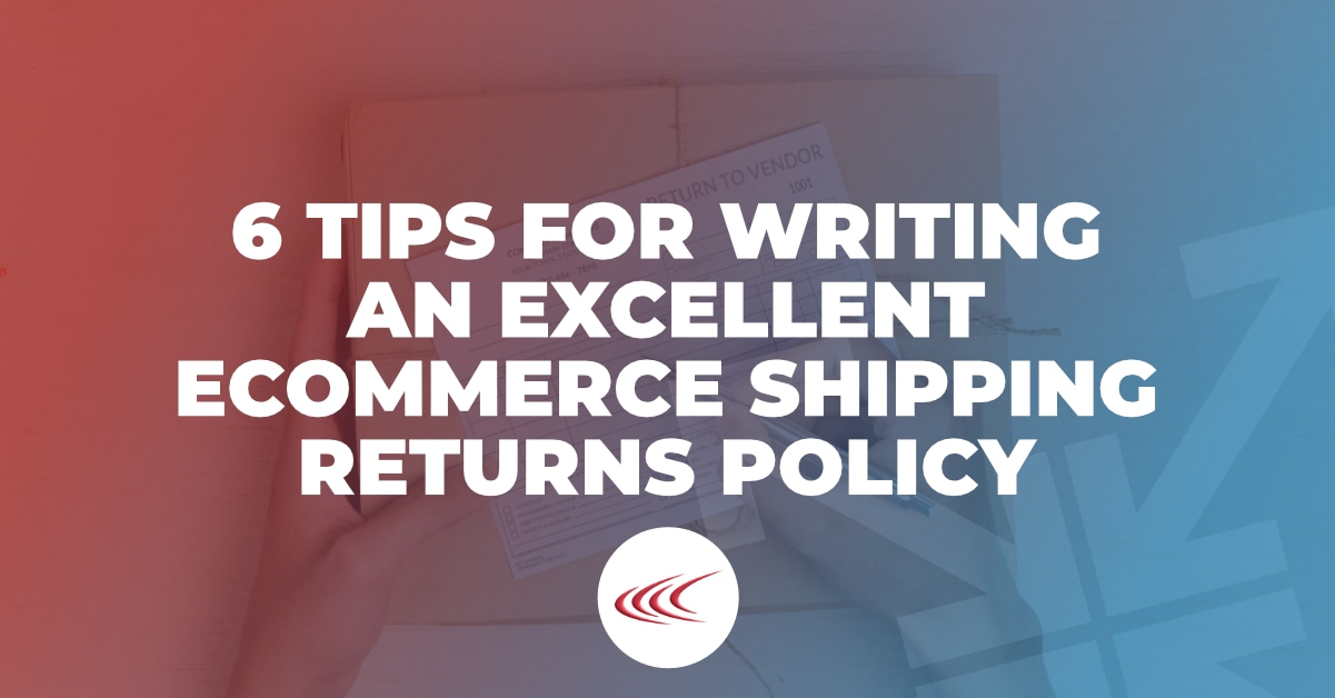 Ecommerce Shipping Returns Policy