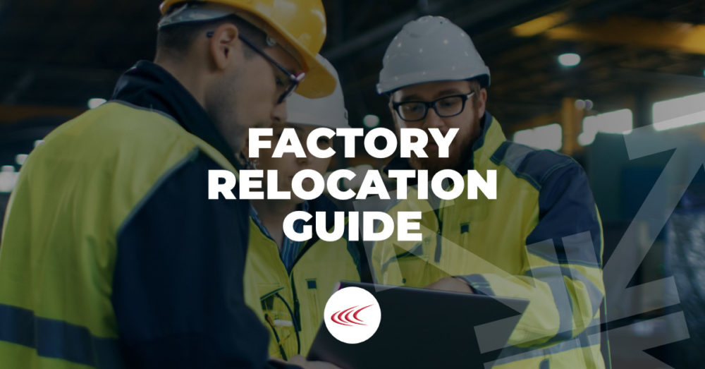 Factory Relocation Guide