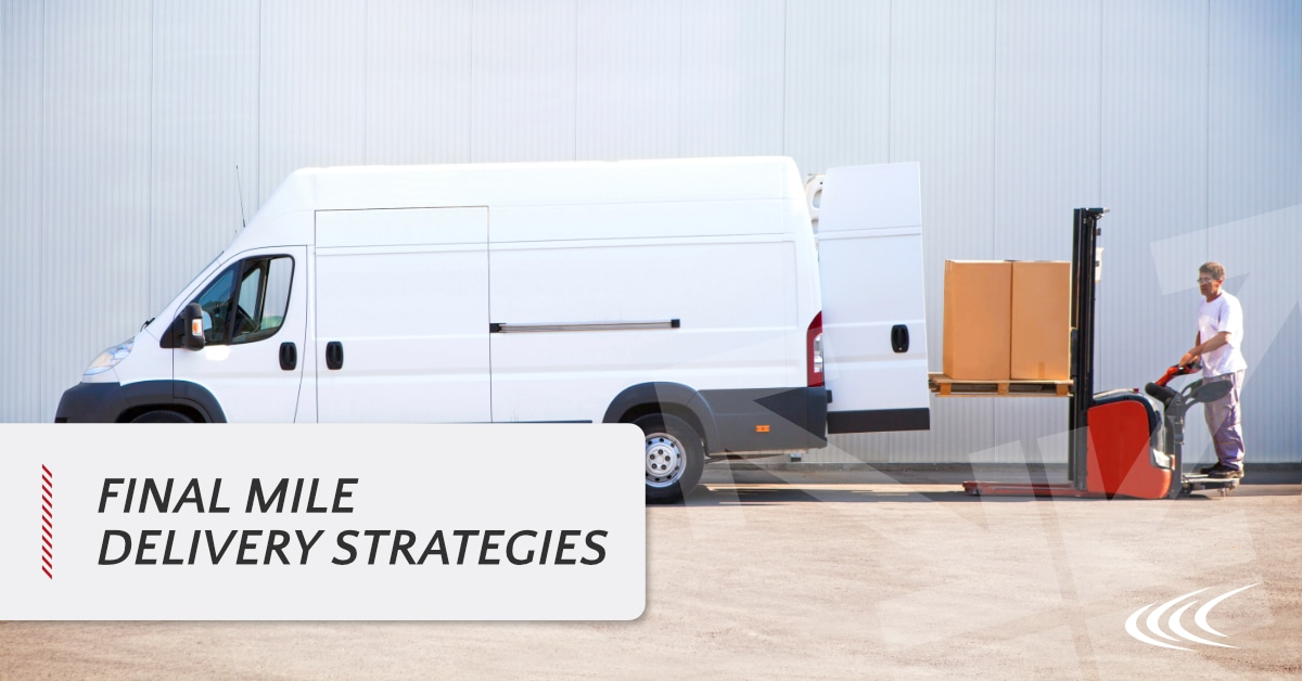 Final Mile Delivery Strategies