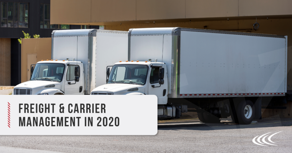 Freight & Carrier Management in 2020 Cerasis