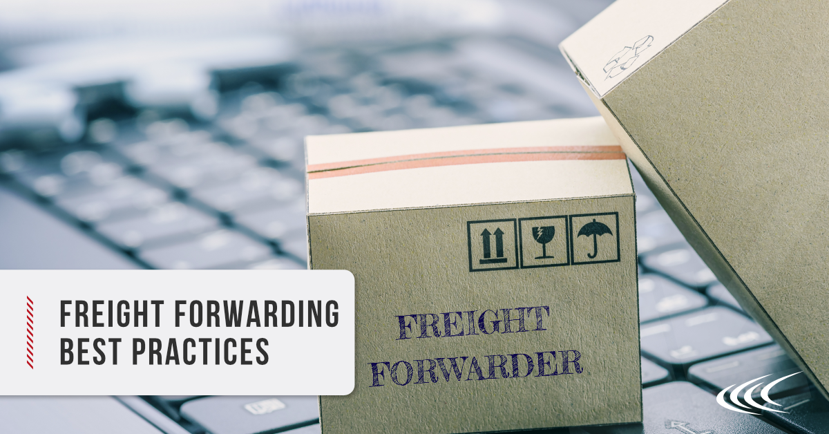 Freight Forwarding Best Practices