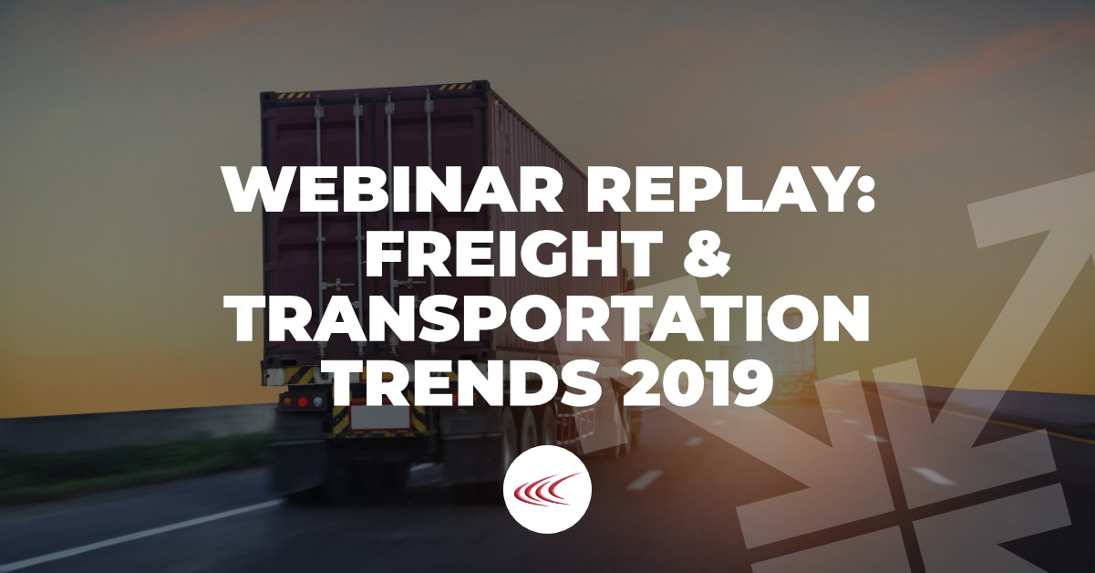 Freight & Transportation Trends 2019