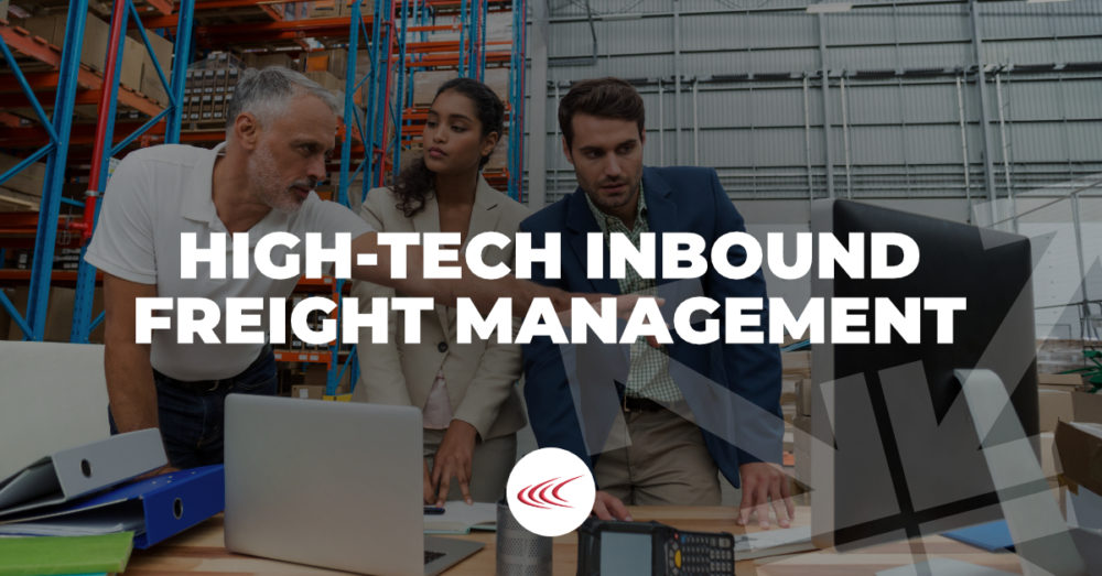 High-Tech Inbound Freight Management