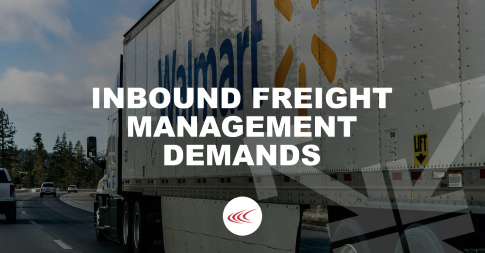Inbound Freight Management Demands