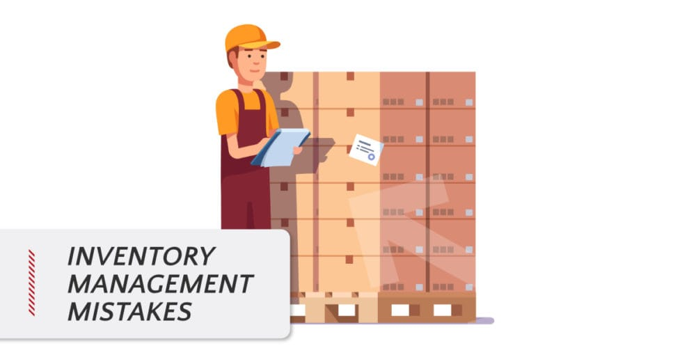 Inventory Management Mistakes