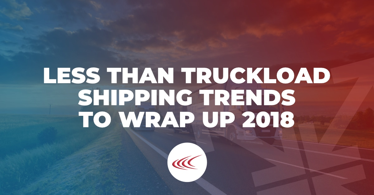 Less Than Truckload Shipping Trends