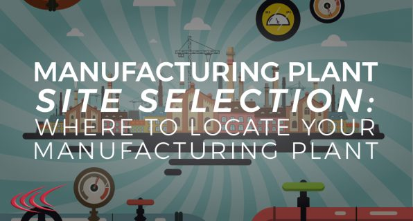 Manufacturing Plant Site Selection