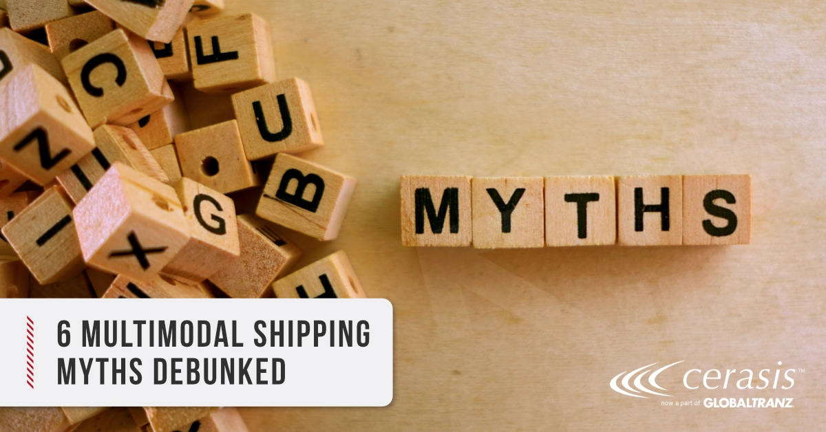 Multimodal Shipping Myths