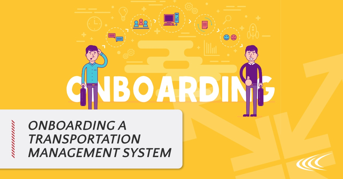 Onboarding a TMS
