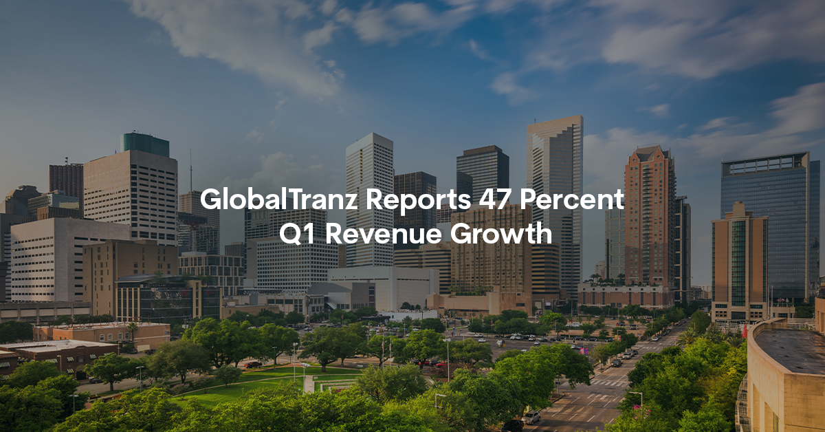 GlobalTranz Reports 47 Percent Q1 Revenue Growth