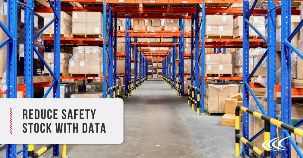Reduce Safety Stock With Data Cerasis