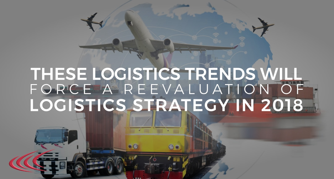 Reevaluation of Logistics Strategy