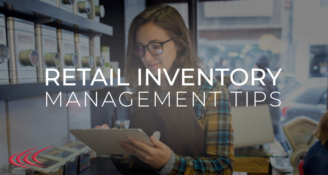 Retail Inventory Management Tips