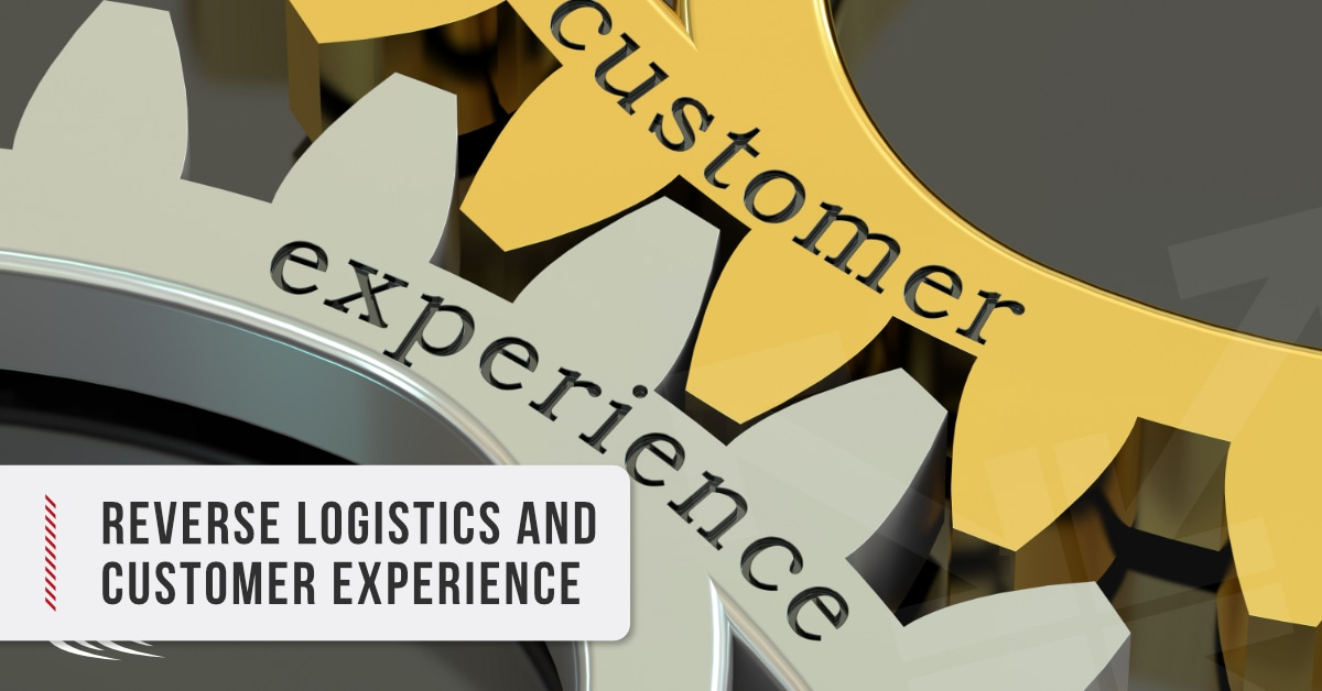 Reverse Logistics and Customer Experience
