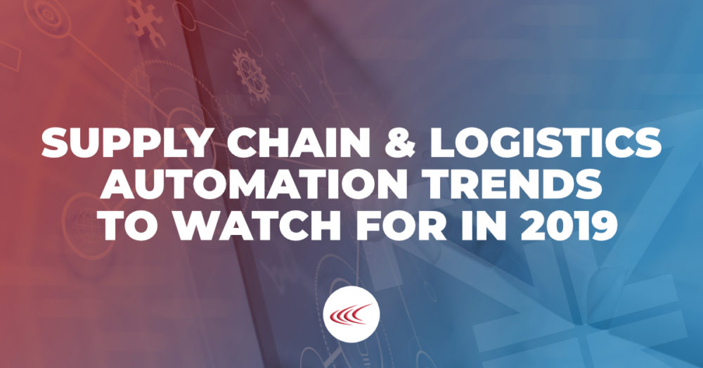 Supply Chain and Logistics Automation Trends