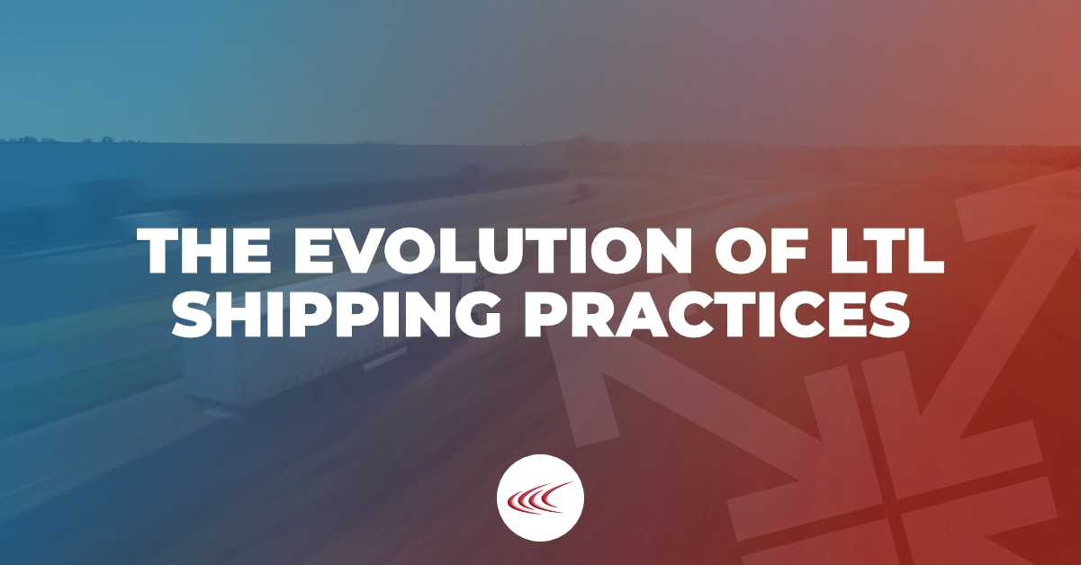 The Evolution of LTL Shipping Practices