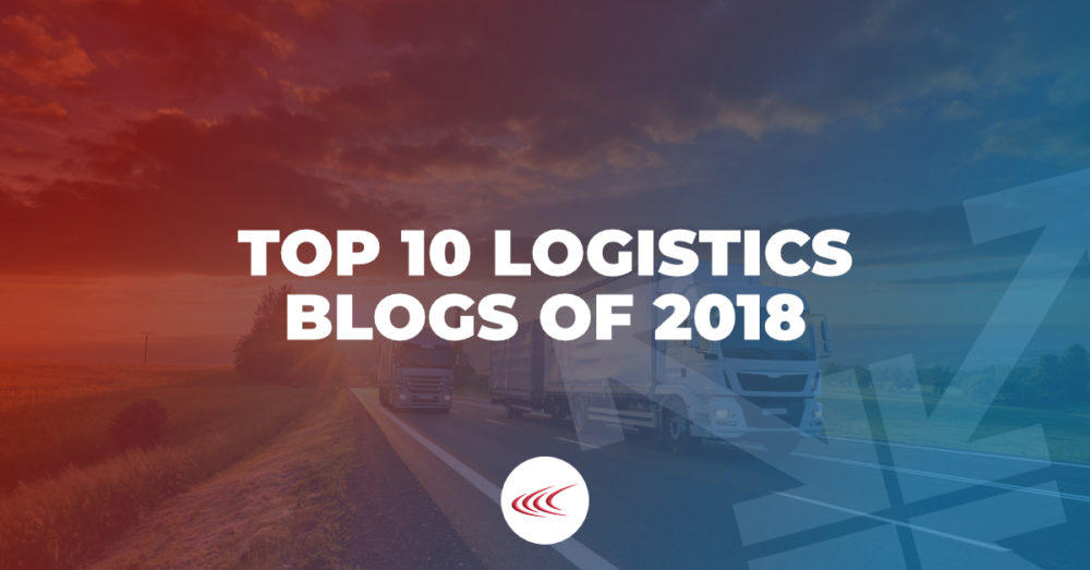 The Top 10 Logistics Blogs of 2018
