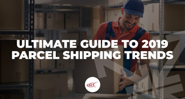 The Ultimate Guide to 2019 Parcel Shipping Trends