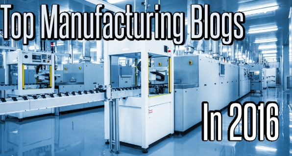 Top Manufacturing Blogs 2016
