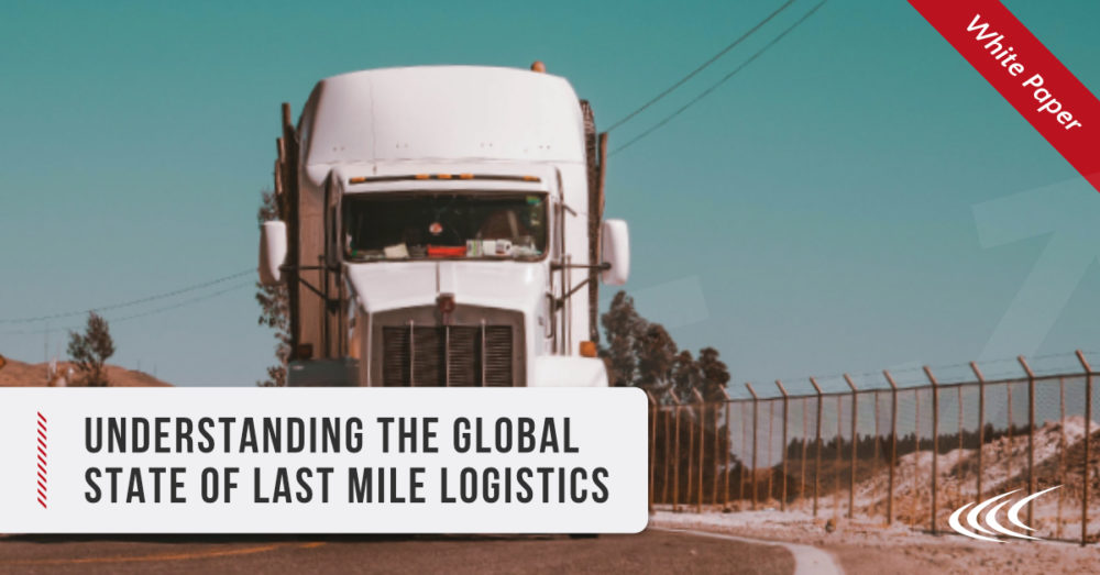 Understanding the Global State of Last Mile Logistics
