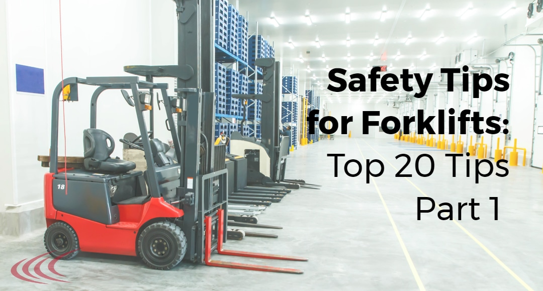 Safety Tips for Forklifts