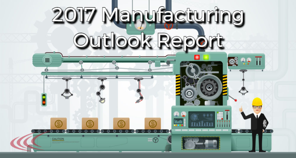 2017 Manufacturing Outlook