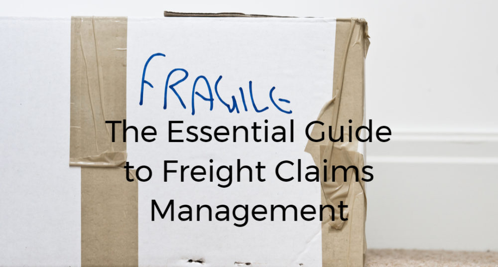 The Essential Guide to Freight Claims Management