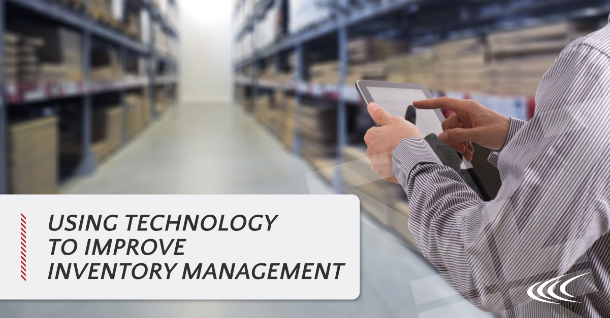 Using Technology to Improve Inventory Management