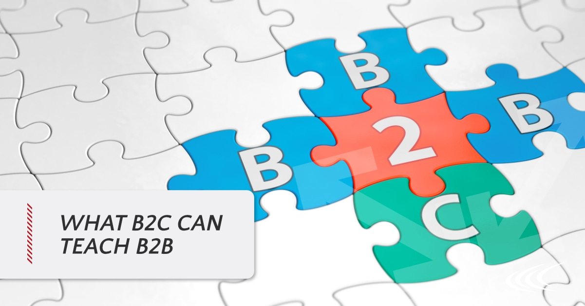 What B2C Can Teach B2B