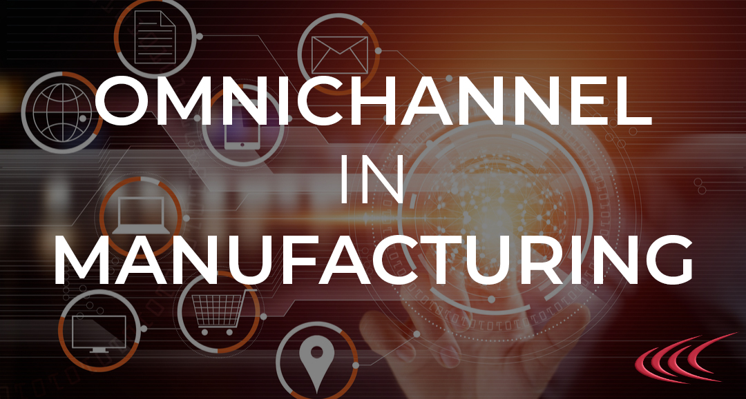 omnichannel in manufacturing
