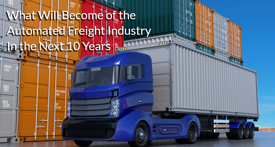 Automated Freight
