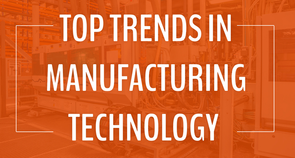 RECENT TRENDS IN MANUFACTURING TECHNOLOGY