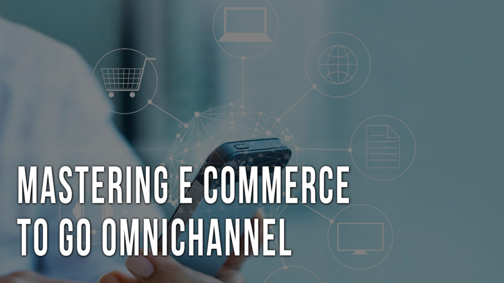 ecommerce omnichannel